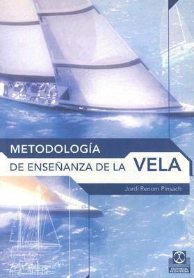Metodologia de la Ensenanza de la Vela 9788480197793