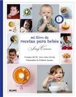 Mi Libro de Recetas Para Bebes = My Baby Cookbook 9788480768764