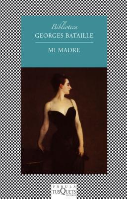 Mi Madre = My Mother