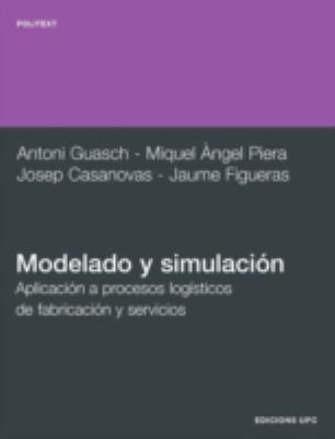 Modelado y Simulacin. Aplicacin a Procesos Logs 9788483017043