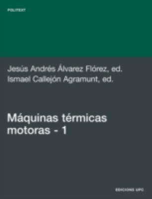 Mquinas Trmicas Motoras (Volum I) 9788483016442