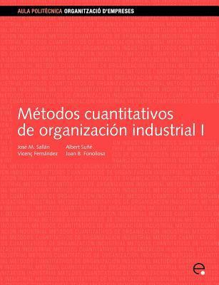 Mtodos Cuantitativos de Organizacin Industrial I 9788483017951