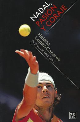 Nadal, Pasion y Coraje 9788483561607