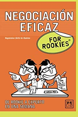 Negociacion Eficaz For Rookies 9788483561232