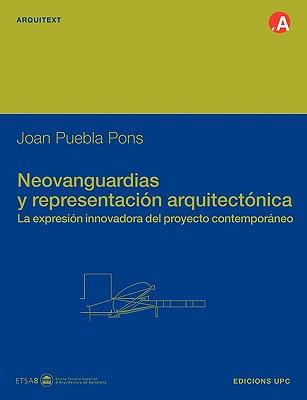 Neovanguardias y Representacin Arquitectnica 9788483015650