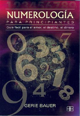 Numerologia Para Principiantes 9788489897526
