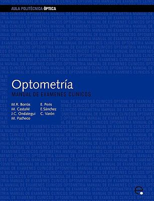 Optometra. Manual de Exmenes Clnicos 9788483013090