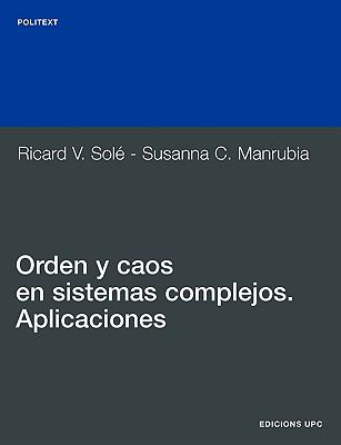 Orden y Caos En Sistemas Complejos. Aplicaciones 9788483014318