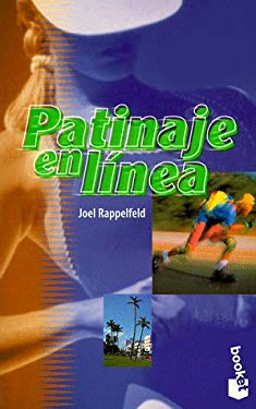 Patinaje En Linea = The Complete In-Line Skater 9788483270059