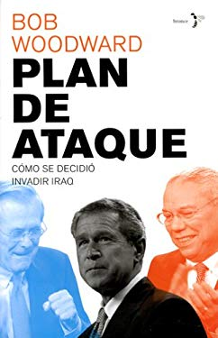 Plan de Ataque: Como Se Decidio Invadir Iraq / Plan of Attack: Como Se Decidio Invadir Iraq 9788484531517