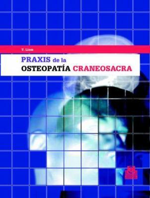 Praxis de La Osteopatia Craneosacra 9788480195980