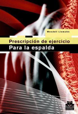 Prescripcion del Ejercicio Para La Espalda 9788480198547
