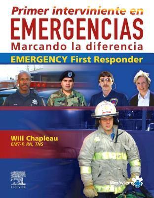 Primer Interviniente en Emergencias: Marcando la Diferencia 9788481749984