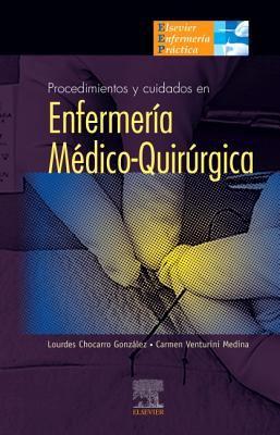 Procedimientos y Cuidados en Enfermeria Medico-Quirurgica 9788481748680