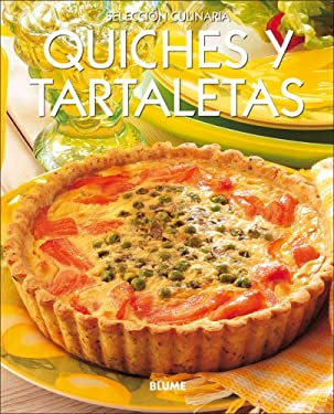 Quiches y Tartaletas = Quiches & Tarts 9788480766333