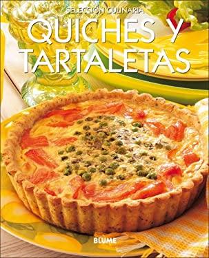 Quiches y Tartaletas = Quiches & Tarts