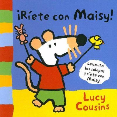 Riete Con Maisy! = Ha-Ha, Maisy! 9788484882305