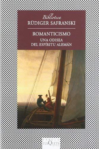 Romanticismo: Una Odisea del Espiritu Aleman 9788483833865