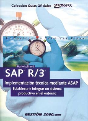 SAP R/3 Implementacion Tecnica Mediante ASAP 9788480885546