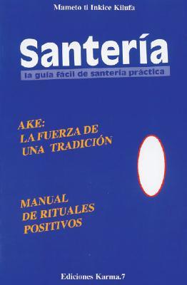Santeria, La Guia Facil de Santeria Practica 9788488885371