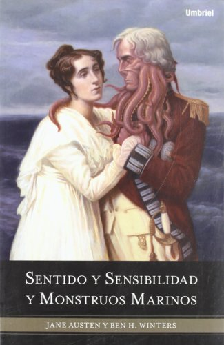 Sentido y Sensibilidad y Monstruos Marinos = Sense and Sensibility and Sea Monsters 9788489367821
