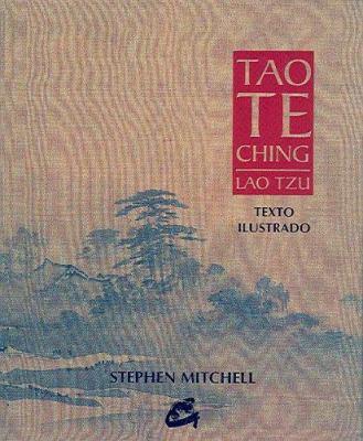 Tao Te Ching: Texto Ilustrado 9788488242952