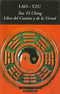 Tao Te Ching: Libro del Camino y de la Virtud 9788489163805