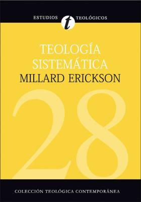 Teolog a Sistem Tica de Erickson 9788482675466