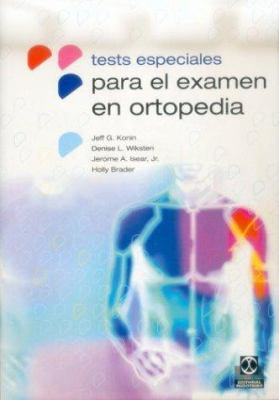 Tests Especiales Para El Examen En Ortopedia 9788480196406