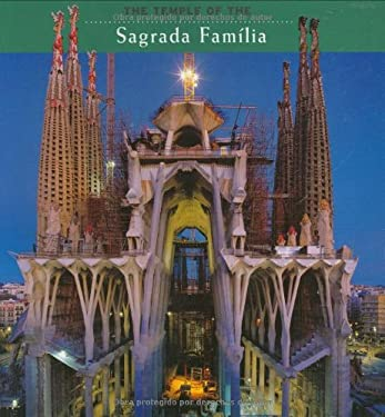 The Temple of the La Sagrada Familia 9788484781257