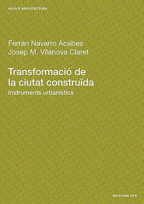 Transformaci de La Ciutat Construda. Instruments 9788483013694