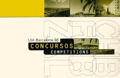 UIA Barcelona 96 Competitions 9788489698048