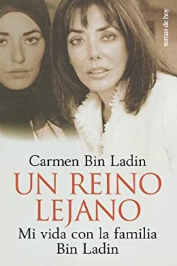 Un Reino Lejano / Inside the Kingdom: My Life in Saudi Arabia 9788484603672