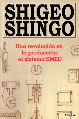 Una Revolucion En La Produccion: El Sistema SMED 9788487022029