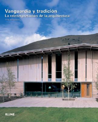 Vanguardia y Tradicion: La Reinterpretacion de La Arquitectura 9788489396746