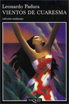 Vientos de Cuaresma: Lenten Winds