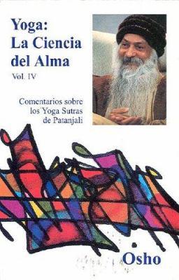 Yoga: La Ciencia del Alma: Volume 4 9788486797751