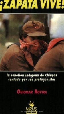 Zapata Vive!: La Rebelion Indigena de Chiapas Contada Por Sus Protagonistas 9788488455147