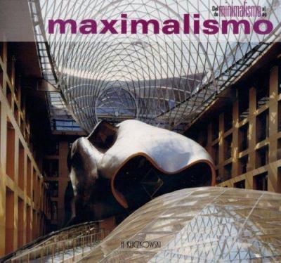 del Minimalismo al Maximalismo/Do Minimalismo Ao Maximalismo 9788489439764