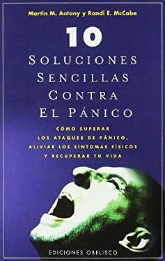 10 Soluciones Sencillas Para El Pnico 9788497775670