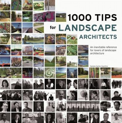 1000 Tips for Landscape Architects: An Inevitable Reference for Lovers of Landscape Architecture 9788499368580
