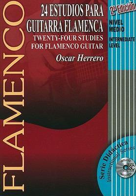 24 Estudios Para Guitarra Flamenca/Twenty-Four Studies For Flamenco Guitar: Nivel Medio/Intermediate Level [With CD (Audio)] 9788493472900