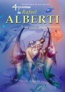4 poemas de Rafael Alberti y un ancla abandonada/ 4 poems of Rafael Alberti and a retired anchor (Poetas Para Todos) (Spanish Edition) - Alberti, Rafael