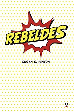 Rebeldes (Serie Roja) (Spanish Edition)