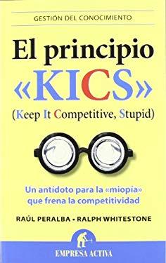 El Principio Kics 9788492452934