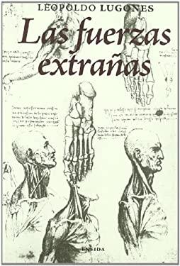 Las fuerzas extraas - Lugones, Leopoldo