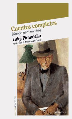 Cuentos Completos: Novela Para Un Ano 9788492683574