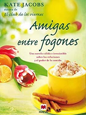 Amigas Entre Fogones 9788492695768