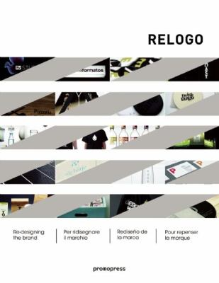 Relogo: Re-Designing the Brand 9788492810284