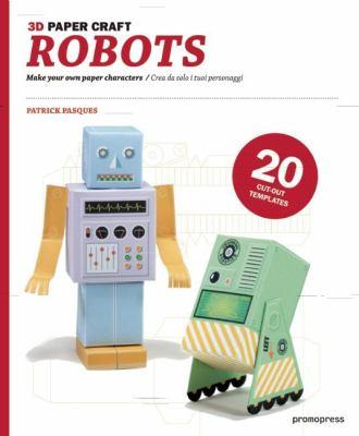 3D Paper Craft Robots 9788492810642